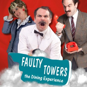 Faulty Towers The Dining Experience - SOLD OUT
