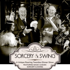 **SOLD OUT** Sorcery & Swing - Unique Roaring Twenties Dinner Show